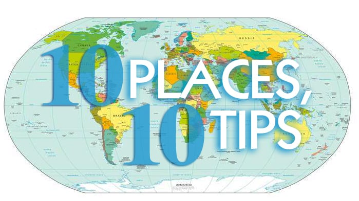 10 places 10 tips