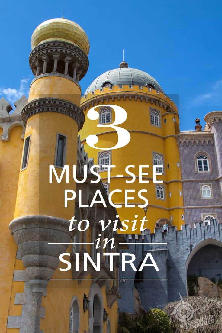 Pinterest pin_ 3 must see places in Sintra Portugal