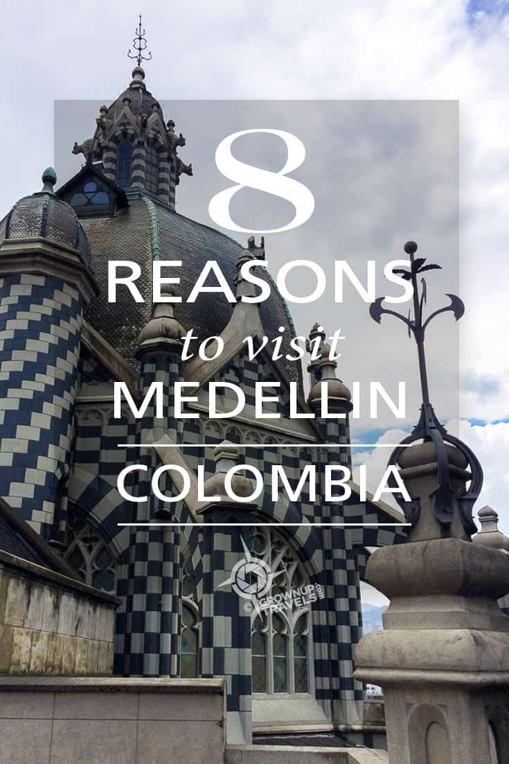 8 reasons to visit MEDELLIN