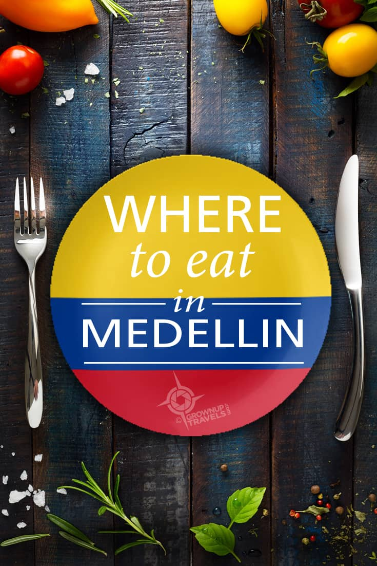 Where to EAT MEDELLIN
