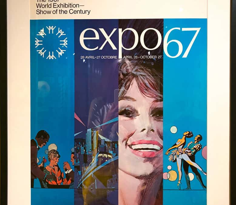 Expo67 at 50: Still groovy after all these years